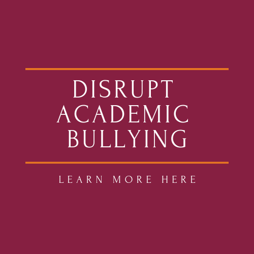 Stopsign with legend Disrupt Academic Bullying hot link to Disrupting Academic Bullying pages