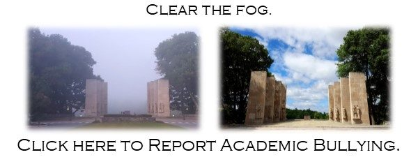 Clear the Fog; Disrupt Academic Bullying